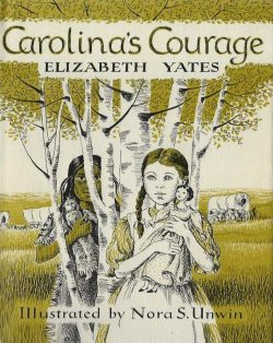 Elizabeth Yates McGreal Carolina's Courage book cover