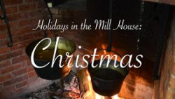 Holidays in the Mill House Christmas Video Title Screen