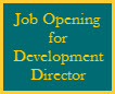 Job Opening for Development Director