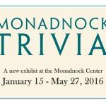Monadnock Trivia Exhibit Opening